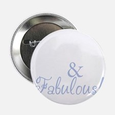 "40 and fabulous_dark 2.25"" Button"