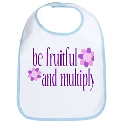 be fruitful and multiply Bib