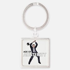 age of austerity Square Keychain