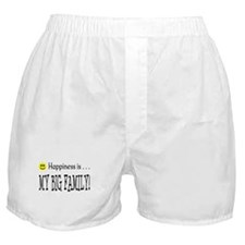 Happiness is MY BIG FAMILY Boxer Shorts