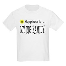 Happiness is MY BIG FAMILY Kids T-Shirt