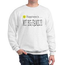 Happiness is MY BIG FAMILY Sweatshirt