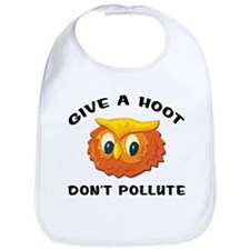 Give A Hoot Don't Pollute Bib