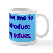 myselves_rect Small Mug