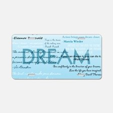 DreamsPostCard Aluminum License Plate