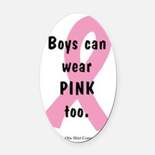boys-can-wear-pink-too Oval Car Magnet