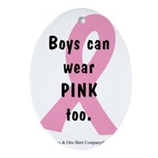 boys-can-wear-pink-too Oval Ornament