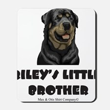 rileys-little-brother Mousepad