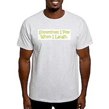 Sometimes I Pee Ash Grey T-Shirt