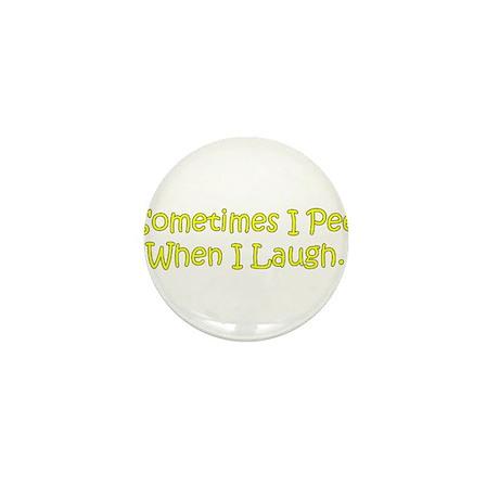Sometimes I Pee Mini Button