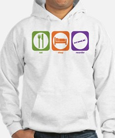 Eat Sleep Recorder Hoodie Sweatshirt
