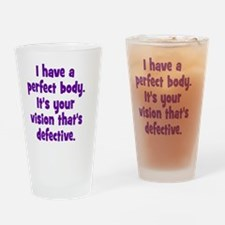 perfect_body_rnd Drinking Glass
