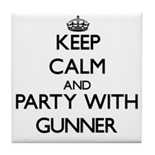 Keep Calm and Party with Gunner Tile Coaster
