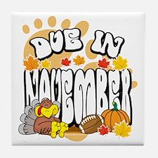 Due-In-November-2 Tile Coaster