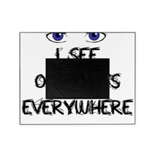 I See Outcasts Everywhere Picture Frame