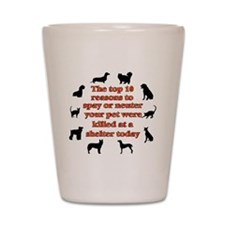 10 reasons to spay_white Shot Glass