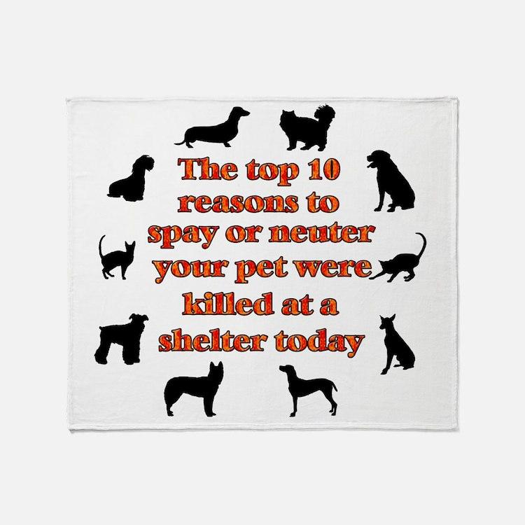 10 reasons to spay_white Throw Blanket