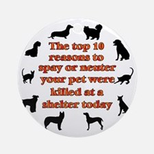 10 reasons to spay_white Round Ornament
