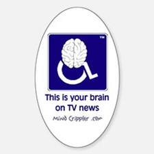 Brain on TV News Oval Decal