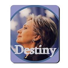 Hillary Destiny Mousepad