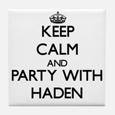 Keep Calm and Party with Haden Tile Coaster