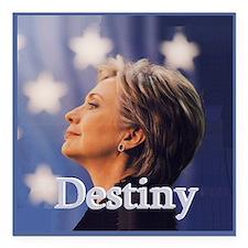 """Hillary Destiny Square Car Magnet 3"""" x 3"""""""