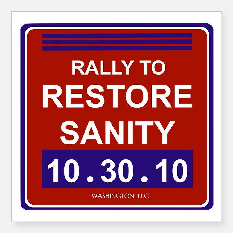 "rallytorestoresanityblac Square Car Magnet 3"" x 3"""