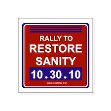 "rallytorestoresanityblack Square Sticker 3"" x 3"""