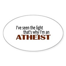 Seen the light Atheist Oval Decal