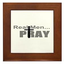 Real Men Pray Framed Tile