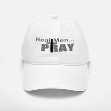 Real Men Pray Baseball Baseball Cap