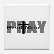 Real Men Pray Tile Coaster