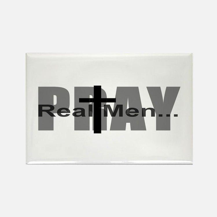Real Men Pray Rectangle Magnet
