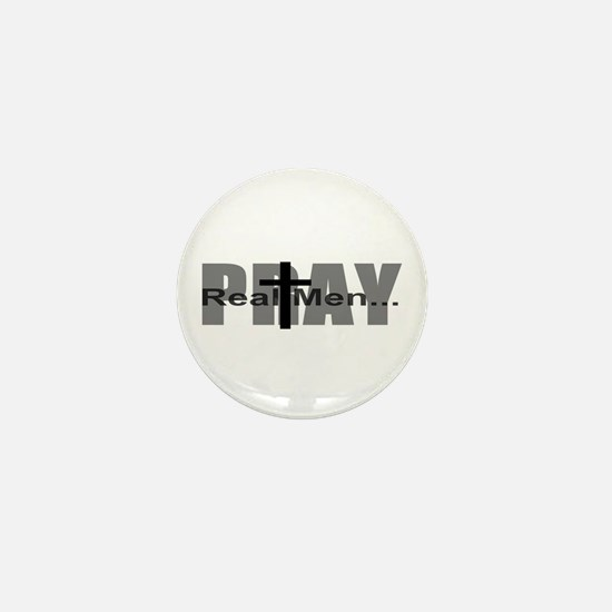 Real Men Pray Mini Button (10 pack)