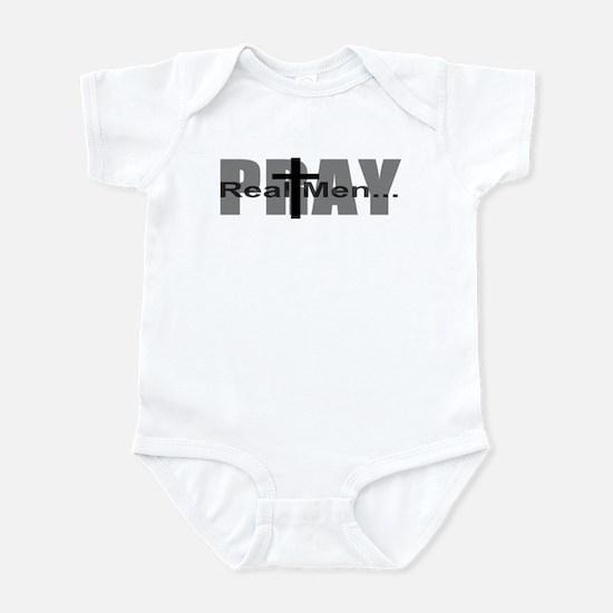 Real Men Pray Infant Bodysuit
