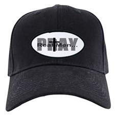 Real Men Pray Baseball Hat