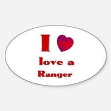 I love a ranger Oval Decal