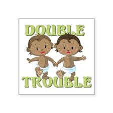 "Double Trouble Square Sticker 3"" x 3"""