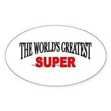 """The World's Greatest Super"" Oval Decal"