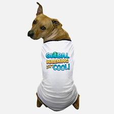 Global Warming Isn't Cool Dog T-Shirt