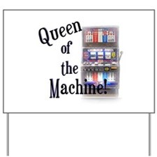 Queen of The Machine Yard Sign
