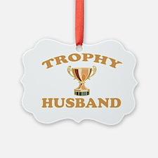 TROPHYHUSBAND Ornament