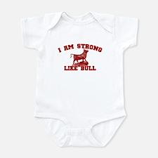 I Am Strong Like Bull Infant Bodysuit