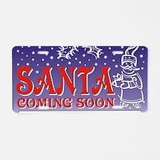Santa soon Aluminum License Plate
