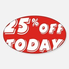 25% today Decal
