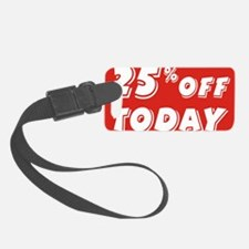 25% today Luggage Tag
