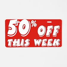 50% week Aluminum License Plate