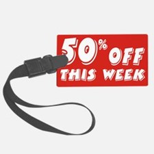 50% week Luggage Tag