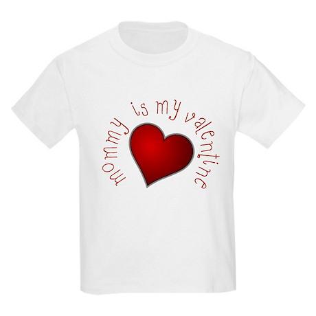 mommy is my Valentine Kids T-Shirt