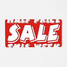 half price week Aluminum License Plate